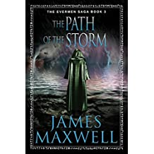 The Path of the Storm (The Evermen Saga Book 3) (English Edition)