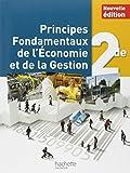 Principes Fondamentaux de l'Economie et de la Gestion 2de - Livre élève - Ed. 2014