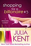 Shopping for a Billionaire 3 (Shopping for a Billionaire series) (English Edition)