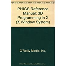PHIGS REFERENCE MANUAL