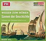 P.M. Wissen zum Hören - Szenen der Geschichte, 5 CDs (ADAC Motorwelt Hörbuch-Edition)