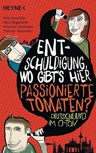 Iii-v-ausschnitt (Entschuldigung, wo gibt's hier passionierte Tomaten?: Das Beste aus 3 Bänden