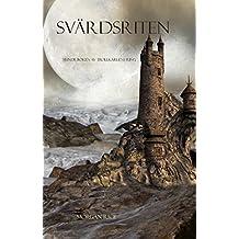 Svärdsriten (Sjunde Boken Av Trollkarlens Ring) (Swedish Edition)