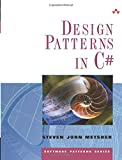 Design Patterns in C# (The Software Patterns Series)