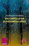 Une constellation de phénomènes vitaux