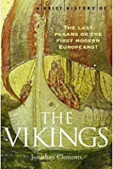 A Brief History of the Vikings (Brief Histories) Paperback