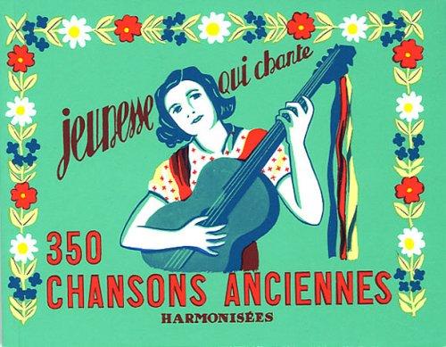 350 chansons anciennes harmonisées