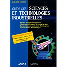 Guide des sciences et technologies industrielles.