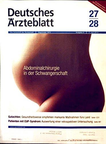 Deutsches Ärzteblatt, 07. Juli 2014, Nr. 25-28 -Abdominalchirurgie in der Schwangerschaft, Patienten mit CUP- Syndrom
