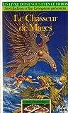 Défis Fantastiques Tome 56 - Le Chassuer de mages