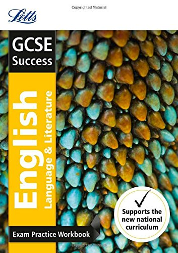 GCSE English Language and English Literature Exam Practice Workbook, with Practice Test Paper (Letts GCSE 9-1 Revision Success)