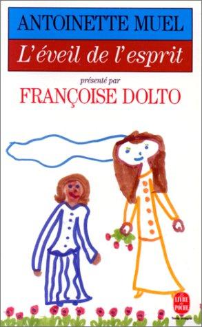 L'Eveil de l'esprit par Françoise Dolto