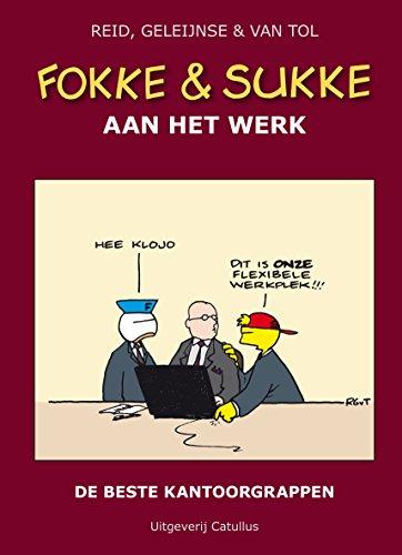 FOKKE & SUKKE HC01 AAN HET WERK EBOOK (Fokke en Sukke) (Dutch Edition