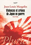 Violences et crimes du Japon en guerre : 1937-1945