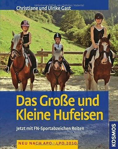 Das Große und Kleine Hufeisen: Jetzt mit FN-Sportabzeichen Reiten