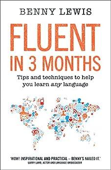Fluent in 3 Months von [Lewis, Benny]