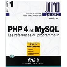 PHP 4 et MySQL : Les Références du programmeur