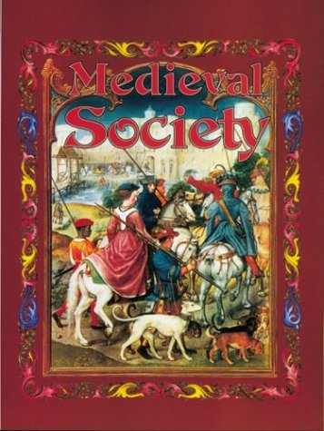 Medieval Society (Medieval World)