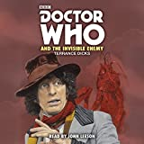 Doctor Who and the Invisible Enemy: 4th Doctor Novelisation (Dr Who)
