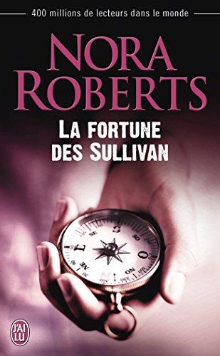 La fortune des Sullivan par Nora Roberts