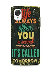 Google Nexus 5 Tomorrow It Is! designer mobile hard shell case by Enthopia