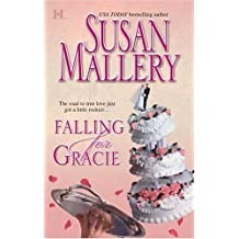Falling for Gracie by Susan Mallery (2005-02-05)