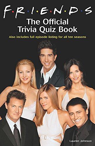 Friends: The Official Trivia Quiz Book: The Official Trivia Book por Lauren Johnson
