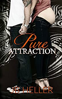 Pure Attraction (Attraction Series Book 2) by [Heller, JB]