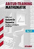 Abitur-Training - Mathematik Analytische Geometrie
