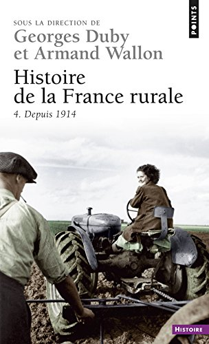 Histoire de la France rurale, tome 4 : Depuis 1914