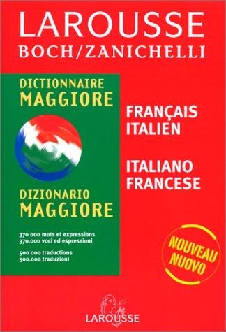 Il Boch maggiore : Dizionario francese-italiano, italiano-francese par Zanichelli, Raoul Boch