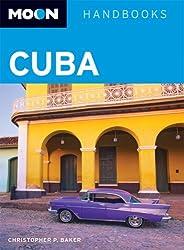 Moon Cuba (Moon Handbooks) by Christopher P. Baker (2006-10-30)