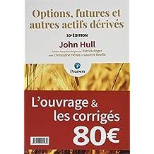 Pack Options, futures et autres actifs dérivés 10e édition : Le manuel + les corrigés