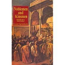 Noblemen and Kinsmen: History of a Sikh Family
