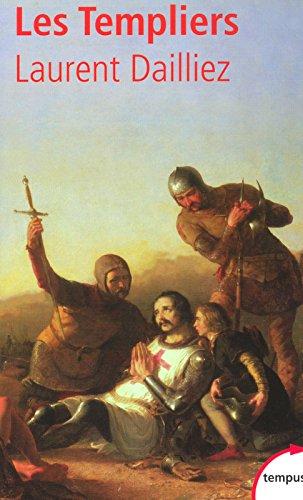 Les Templiers par Laurent Dailliez