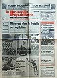 NOUVELLE REPUBLIQUE (LA) [No 12396] du 15/07/1985 - WEMBLEY - PHILADELPHIE / LE ROCK-FRATERNITE - MITTERRAND DANS LA BATAILLE DES LEGISLATIVES - DE LA TERREUR A LA SAGESSE PAR BONNET - LES SPORTS / SERGUEI BUBKA - LE TOUR - LA PASSION POTAGERE DE LA DAME DE VILLANDRY - MARGUERITE CARVALLO