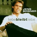 Liebe Bleibt Liebe by Jens Bogner