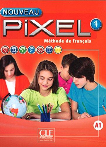 Méthode de français Pixel 1 : Livre de l'élève (1DVD) par Collectif