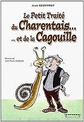 Petit Traite du Charentais (T2)...et la Cagouille