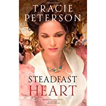 Steadfast Heart (Brides of Seattle) by Tracie Peterson (2015-01-06)