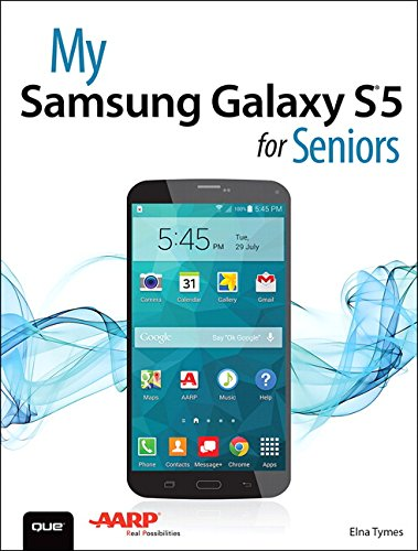 My Samsung Galaxy S5 for Seniors (My...series) Pda Touch Screen Mobile
