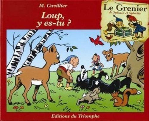 Sylvain et Sylvette Grenier G06 - Loup, y es-tu?