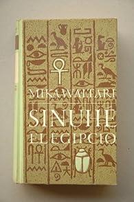 Sinuhe, el egipcio par Mika Wltari