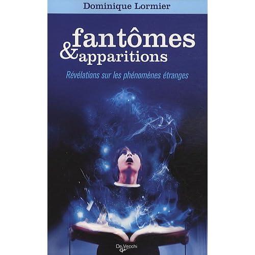 Fantômes et apparitions : Révélations sur les phénomènes étranges