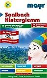 Saalbach-Hinterglemm. Wander-, Rad-, MTB- und Tourenkarte. Mit Wanderführer und Panorama