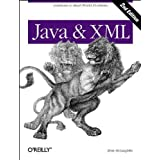 Java & XML, 2nd Edition: Solutions to Real-World Problems by Brett McLaughlin (2001-09-01)