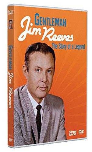 Gentleman Jim Reeves - The Story of a Legend [Edizione: Regno Unito]