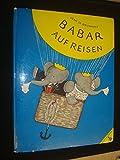 Barbar auf Reisen by Jean De Brunhoff