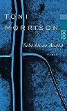 Sehr blaue Augen: (mit einem neuen Nachwort der Autorin) - Toni Morrison