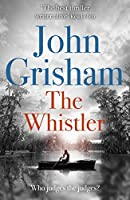 The Whistler: The Number One Bestseller
